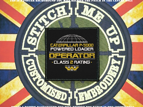 ALIENS PATCH - POWER LOADER OPERATOR