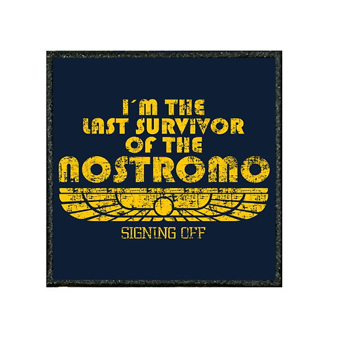 THERMAL VINYL PATCH - ALIEN RIPLEY NOSTROMO QUOTE