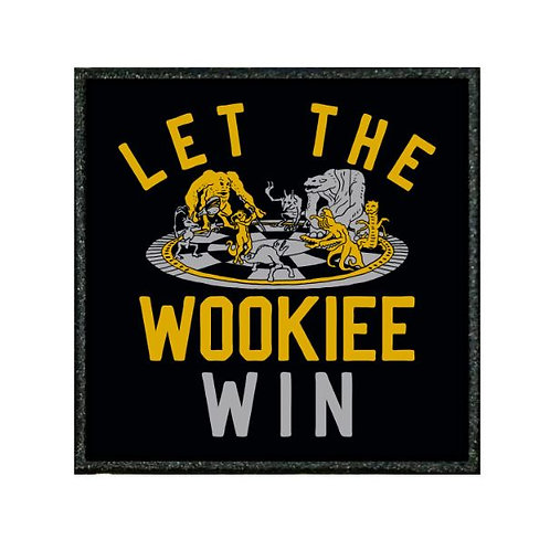 THERMAL VINYL PATCH - STAR WARS LET THE WOOKIE WIN
