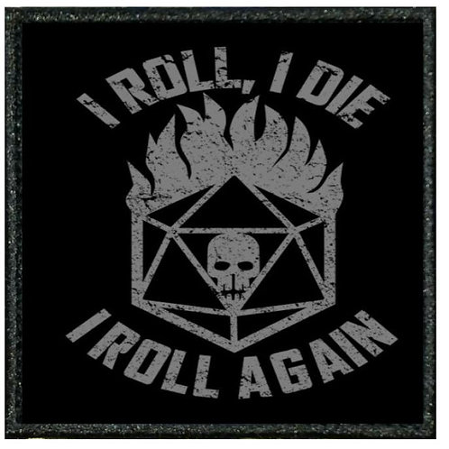 I ROLL I DIE PATCH