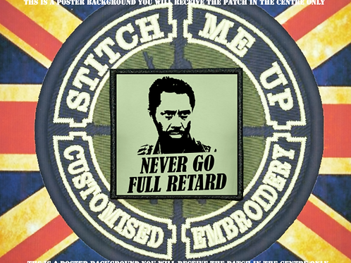 TROPIC THUNDER PATCH - NEVER GO FULL RETARD