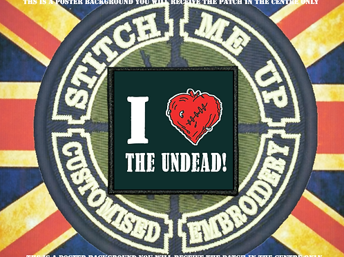 MORALE PATCH - I LOVE THE UNDEAD