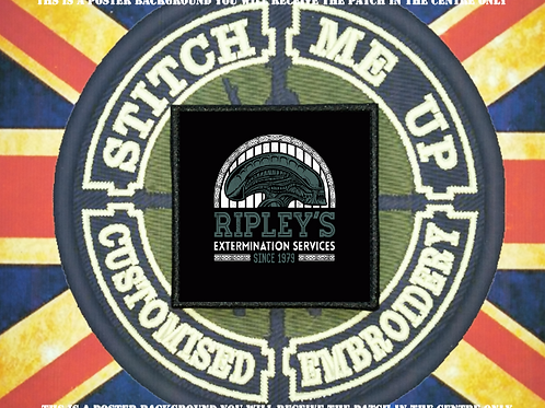 ALIENS PATCH - RIPLEYS' EXTERMINATION SERVICES