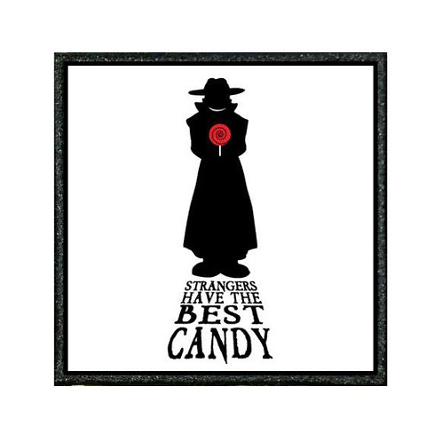 THERMAL VINYL PATCH - STRANGERS HAVE BEST CANDY