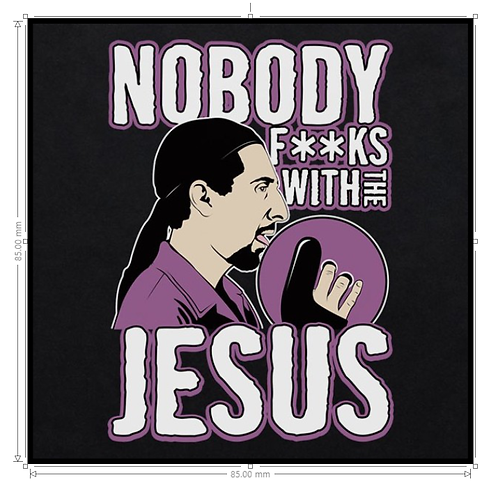 LoPro POLYFLEX POLYMER PATCH - BIG LEBOWSKI NOBODY F'S WITH THE JESUS BADGE
