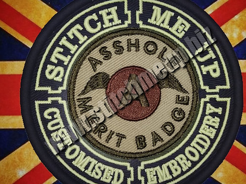 "EMBROIDERED PATCH ""A$$HOLE MERIT BADGE"""