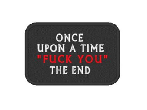 "MORAL SLOGAN  PATCH ""ONCE UPON A TIME"""