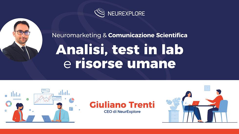 Analisi, test in lab, risorse umane