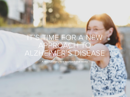 It's Time for a New Approach for Alzheimers