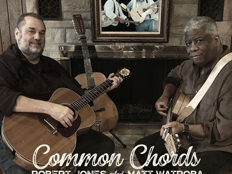 Robert and Matt Celebrate A New CD and Common Chords Concerts in 2019