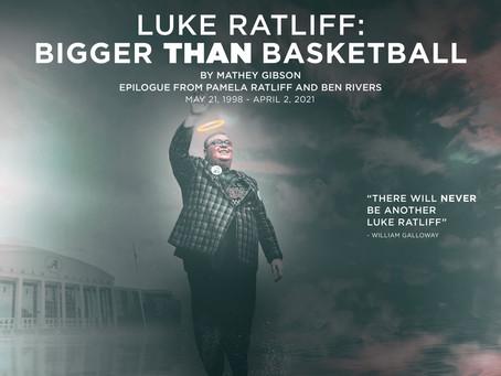 Luke Ratliff: Bigger than Basketball
