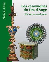 Les céramiques deu Pré d'Auge 800 ans de production Publié en 2004