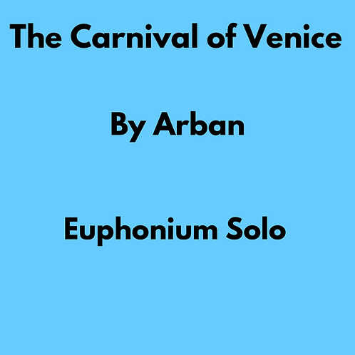 The Carnival of Venice by Arban - Euphonium Solo