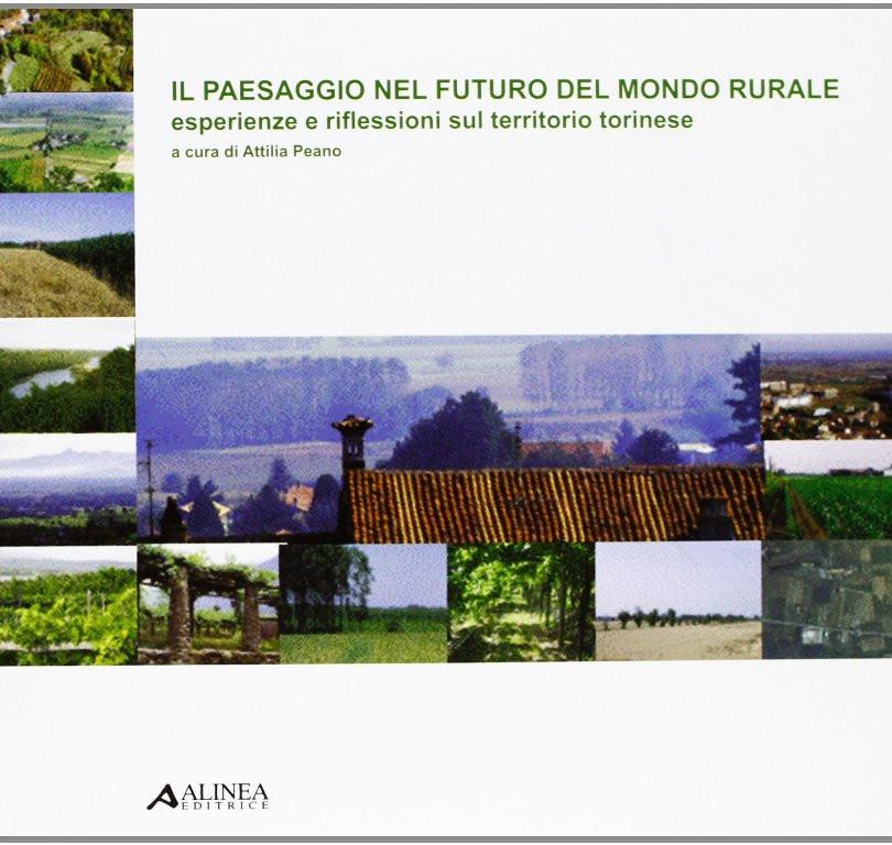 2006 - Il paesaggio nel futuro del mondo rurale