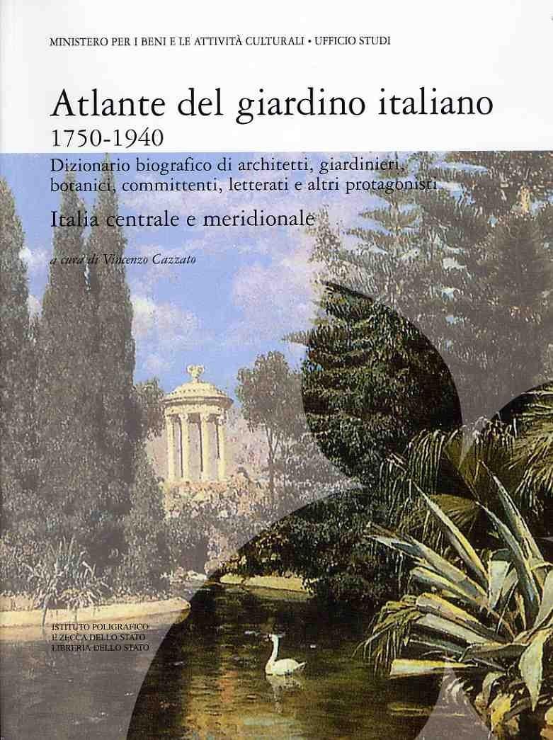 2009 - Atlante del giardino italiano