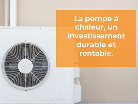 Choisir une pompe à chaleur pour son logement, un investissement durable et rentable.