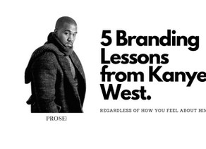 5 Branding Lessons from Kanye West
