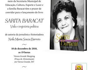 """""""Sarita Baracat -Vida e Trajetória Política""""- o novo Livro da Jornalista e Historiadora Ne"""