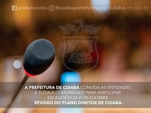Audiência Pública para revisão do Plano Diretor de Cuiabá acontece sábado (23)