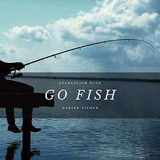 Go Fish! Evangelism.png