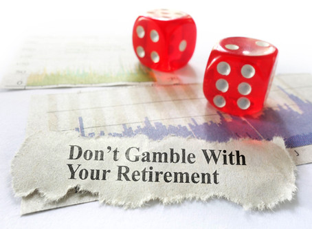 Would you gamble with your financial future…?