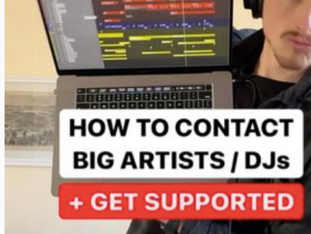 How to Contact Big Artists/DJs & Get Supported