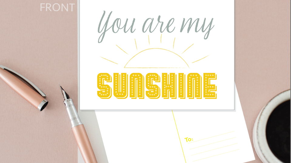 You Are My Sunshine Happy Card