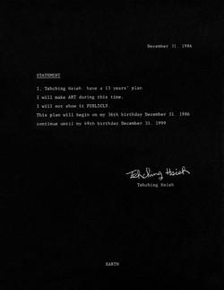 Tehching Hsieh 1986-1999 (Thirteen Year Plan, Statement)