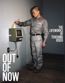 The Lifeworks of Tehching Hsieh OUT OF NOW_Bookcover