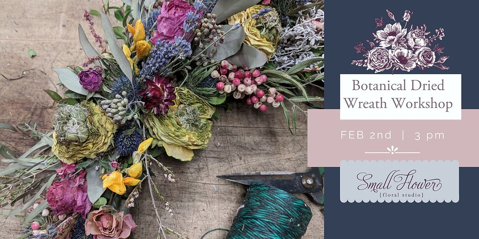 Everlasting Botanical Wreath Workshop