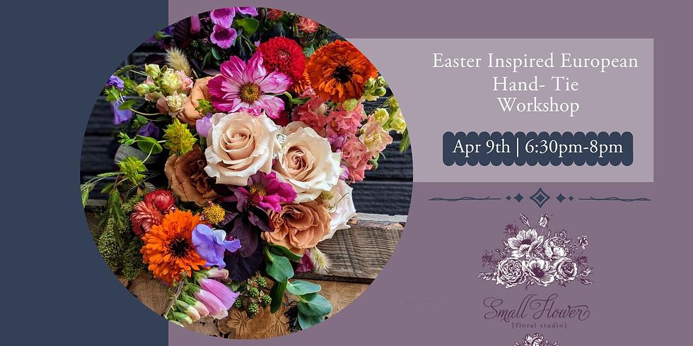 Easter inspired European Hand-tied Bouquet Workshop