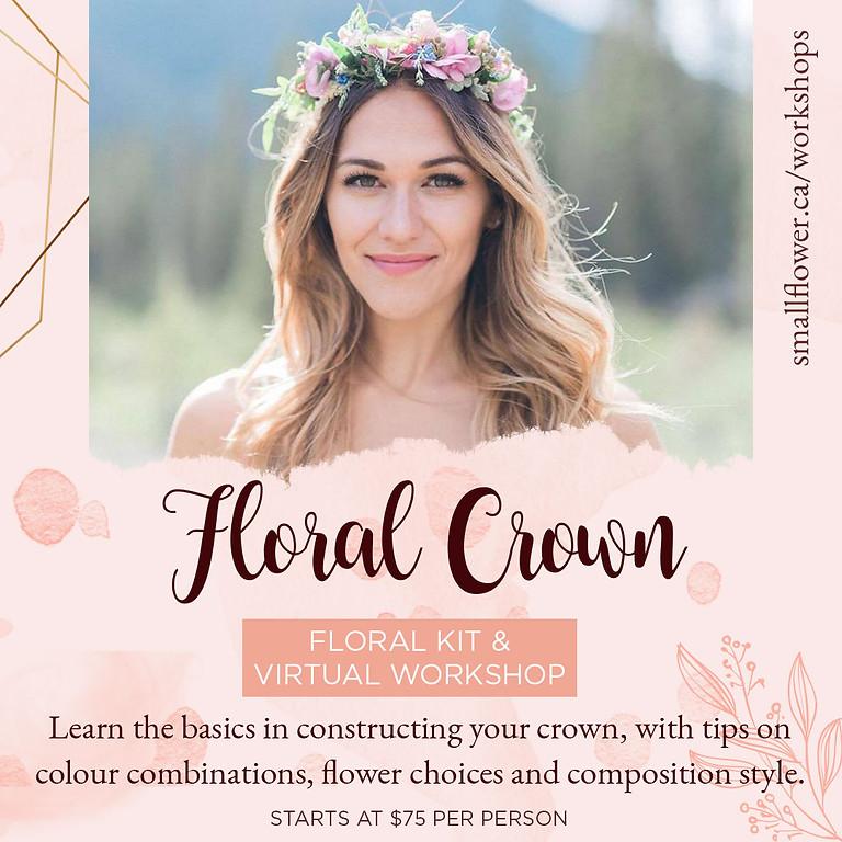 Floral Crown Kit and Virtual Workshop