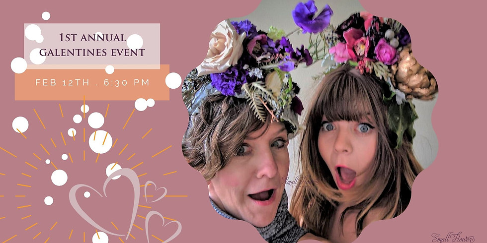 1st Annual Galentines Event