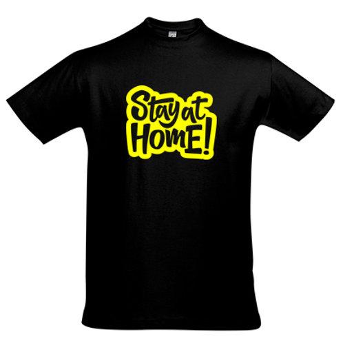 Heren en kinder T-shirt, 190gr - Stay At Home !