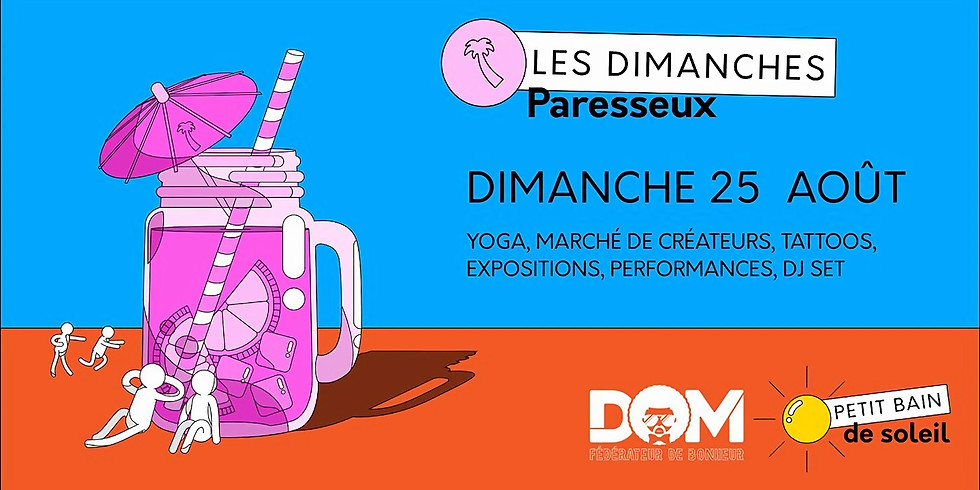 Dimanche Paresseux & DOM / 25 Août 2019 / Rooftop de Petit Bain