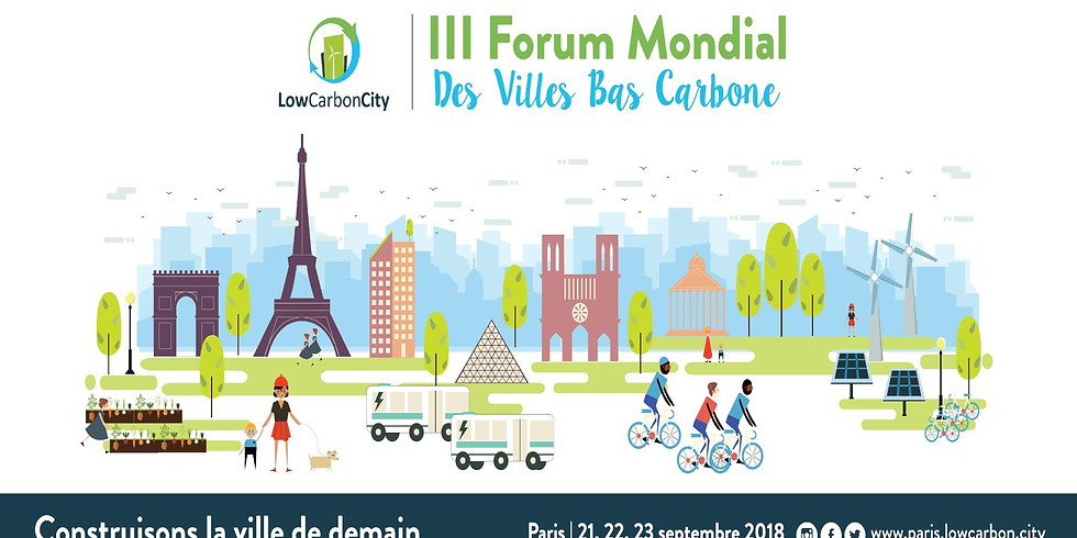 III Forum Low Carbon City : Construisons la ville de demain
