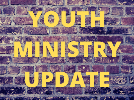 Youth Ministry Update