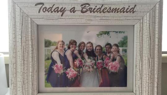 Bridesmaid Gift- Engraved Photo Frame