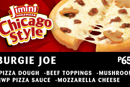 Chicago Style Whole Pizza    Burgie Joe