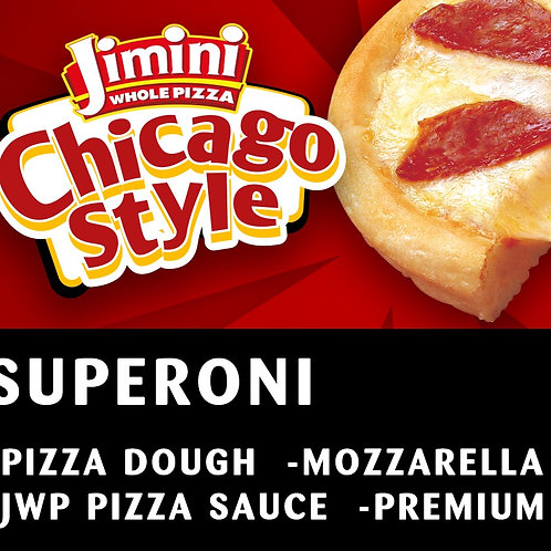 Chicago Style Whole Pizza      Superoni