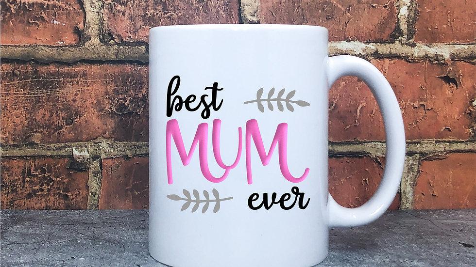 Best Mum Ever Vinyl Mug