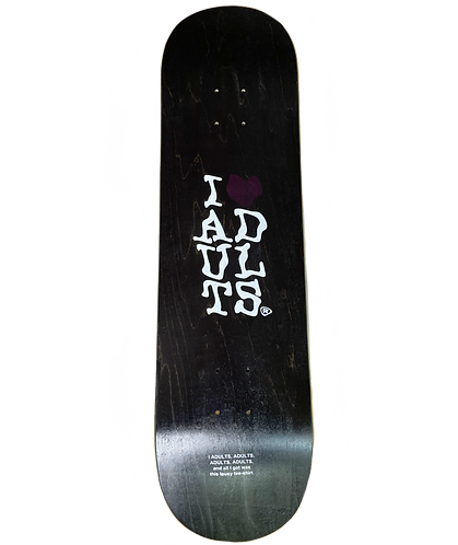 """The """"I Heart Adults"""" Twin Tip Deck"""