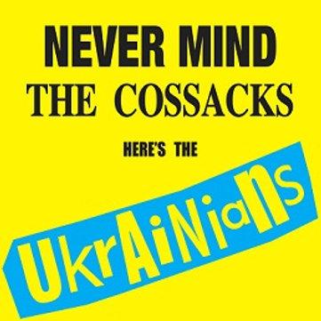 NEVER MIND THE COSSACKS CD album