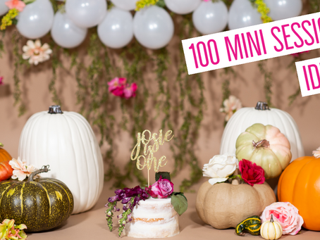 100 MINI SESSION IDEAS!! | Professional Photography Tips, Tricks, and Tutorials