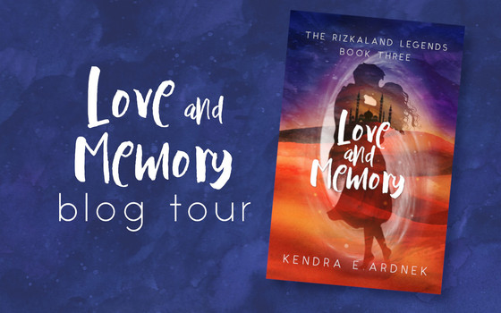 Blog Tour: Love and Memory by Kendra E. Ardnek