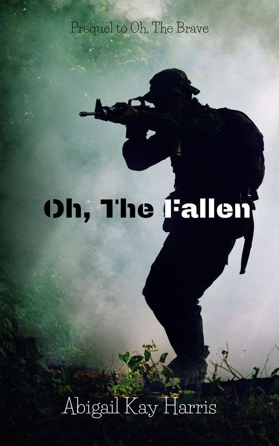 Cover Reveal: Oh, the Fallen by Abigail Kay Harris