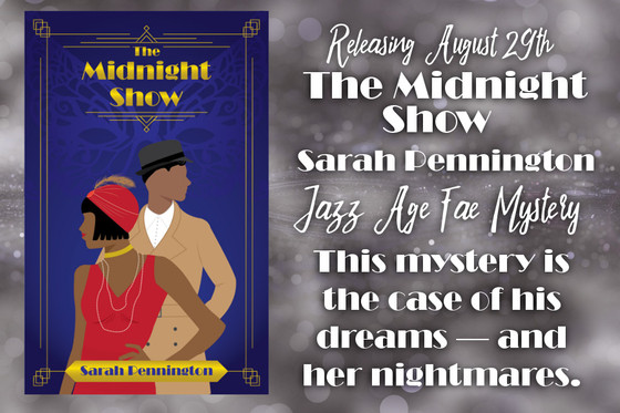 Tattered Slippers Blog Tour: The Midnight Show by Sarah Pennington