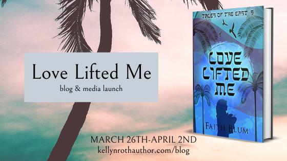 Blog Tour - Love Lifted Me by Faith Blum