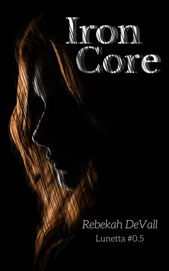 Blog Tour - Iron Core by Rebekah DeVall