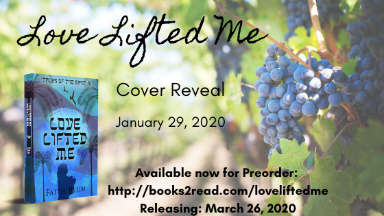 Cover Reveal - Love Lifted Me by Faith Blum